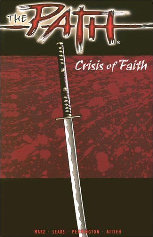 The Path: Crisis of Faith: Marz, Ron