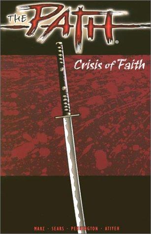 The Path - Crisis of Faith: Marz, Ron