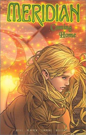 Meridian Coming Home **Volume 4**: Kesel, Barbara(Writer); McNiven, Steve(Penciller); Simmons, Tom(...
