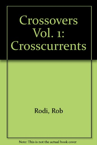 9781931484855: Crosscurrents (Crossovers)