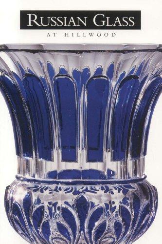 Russian Glass at Hillwood by Karen L: Karen L. Kettering