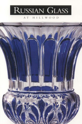 Russian Glass at Hillwood: Kettering, Karen L.
