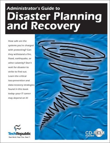 9781931490092: Administrator's Guide to Disaster Planning and Recovery
