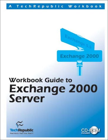 9781931490108: Workbook Guide to Exchange 2000 Server
