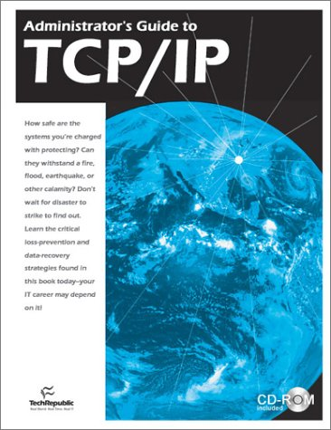 Administrator's Guide to TCP/IP: TechRepublic
