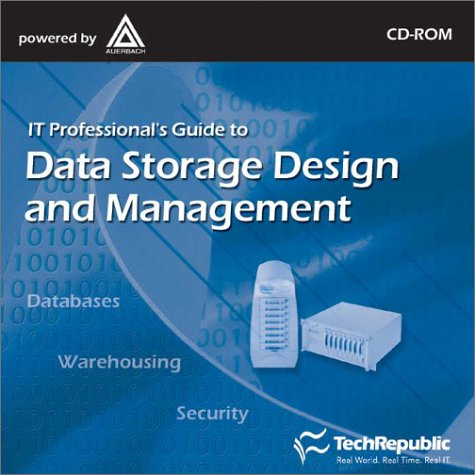 9781931490283: IT Professional's Guide to Data Storage Design & Management