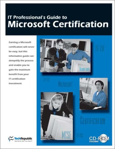 9781931490313: IT Professional's Guide to Microsoft Certification