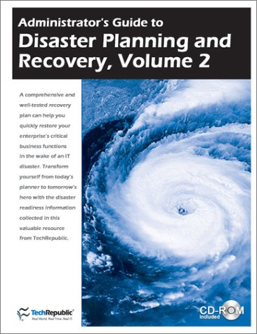 9781931490658: Administrator's Guide to Disaster Planning and Recovery, Volume 2 (includes CD-ROM) (Vol 2)