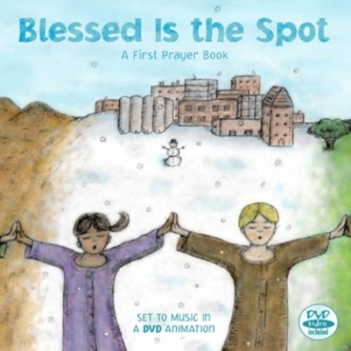 9781931492089: Blessed Is the Spot: A First Prayer Book