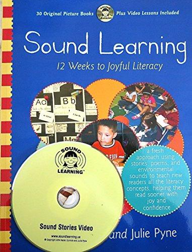 9781931492331: Sound Learning: 12 Weeks to Joyful Literacy
