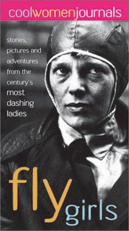 9781931497039: Cool Women: Fly Girls