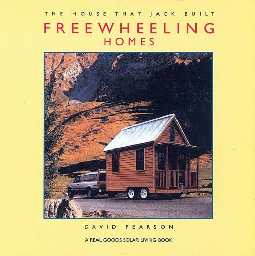 Freewheeling Homes: The House That Jack Built