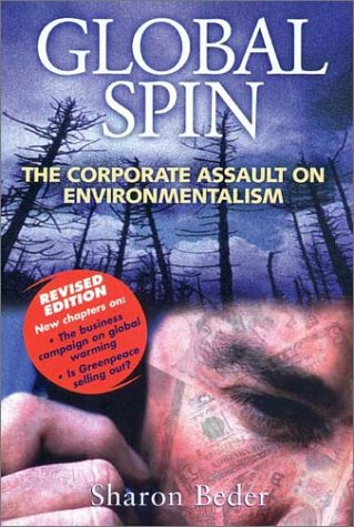9781931498081: Global Spin: The Corporate Assault on Environmentalism