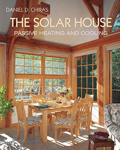 9781931498128: The Solar House: Passive Heating and Cooling: 10