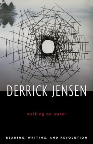 9781931498487: Walking on Water: Reading, Writing, and Revolution