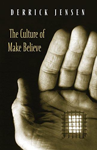 The Culture of Make Believe (signed): Jensen, Derrick