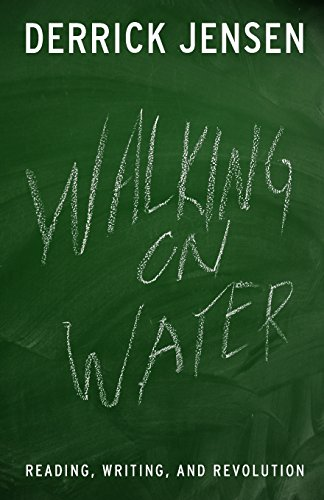 9781931498784: Walking on Water: Reading, Writing, and Revolution