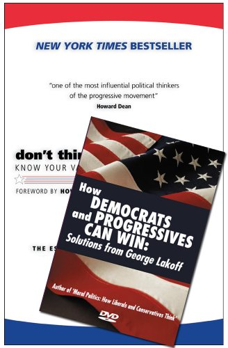9781931498821: Don't Think Of An Elephant!/ How Democrats And Progressives Can Win: Know Your Values And Frame The Debate: The Essential Guide For Progressives (Paperback + DVD edition)