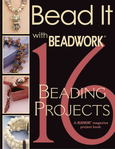 9781931499088: Bead It with Beadwork: 16 Projects (