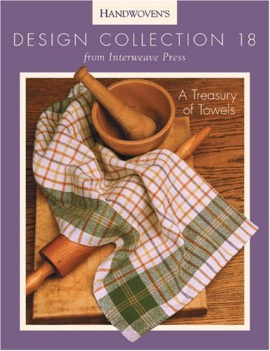 Handwoven's Design Collection 18: A Treasury of: van der Hoogt,