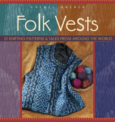 9781931499149: Folk Vests: 25 Knitting Patterns & Tales From Around the World (Folk Knitting series)