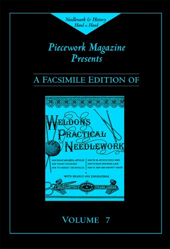 9781931499187: Weldon's Practical Needlework, Vol. 7 (Weldon's Practical Needlework Series)