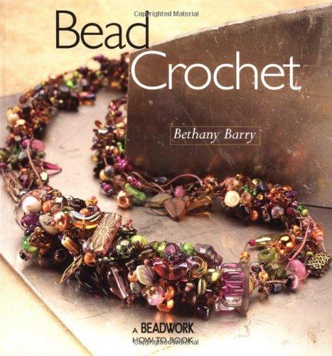 Bead Crochet (Beadwork How-To): Barry, Bethany