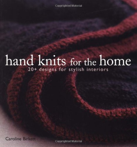 9781931499583: Hand Knits for the Home: 20+ Designs for Stylish Interiors