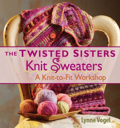 9781931499699: The Twisted Sisters Knit Sweaters