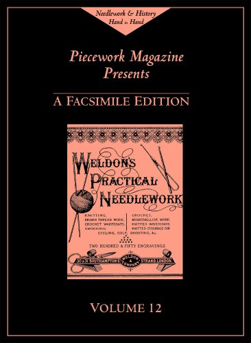 Weldon's Practical Needlework, Volume 12 (Weldon's Practical Needlework series): PieceWork ...