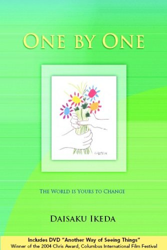 One by One: The World is Yours: Daisaku Ikeda