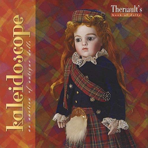 9781931503884: Kaleidoscope an Auction of Antique Dolls