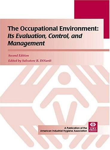9781931504430: The Occupational Environment: Its Evaluation, Control, and Management, Second Edition