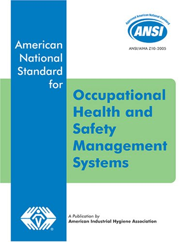 9781931504645: ANSI/AIHA Z10-2005 Occupational Health and Safety Management Systems