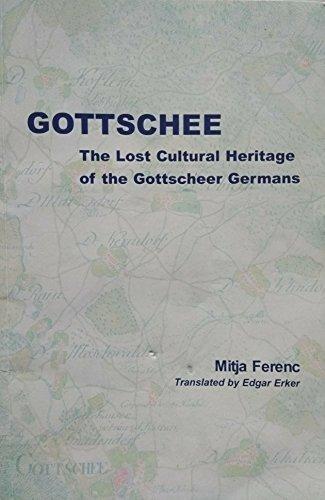 9781931509268: Gottschee : The Lost Cultural Heritage of the Gottscheer Germans