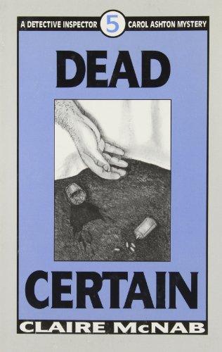 Dead Certain (Detective Inspector Carol Ashton Mysteries): McNab, Claire