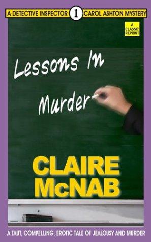 9781931513654: Lessons in Murder (Detective Inspector Carol Ashton Mysteries)
