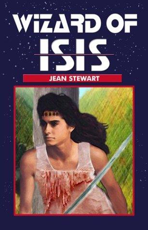 Wizard of Isis (Isis Series) (1931513724) by Stewart, Jean