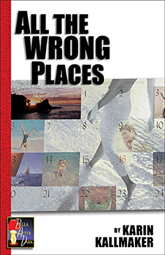 9781931513760: All the Wrong Places