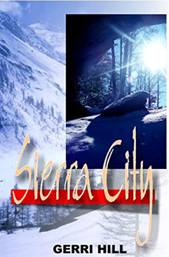 Sierra City: Hill, Gerri