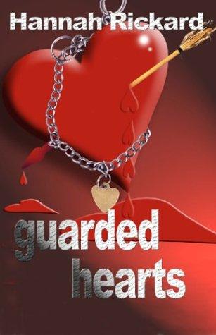 Guarded Hearts: Hannah Rickard
