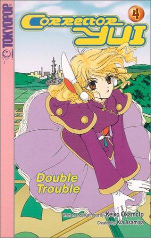 9781931514316: Corrector Yui # 4: Double Trouble