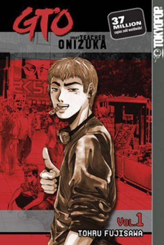 9781931514934: GTO: Great Teacher Onizuka: v. 1