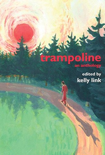 Trampoline: An Anthology *SIGNED*
