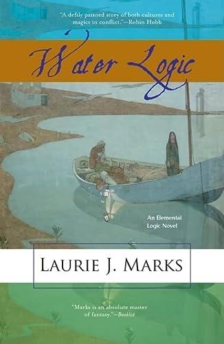 9781931520232: Water Logic: An Elemental Logic Novel