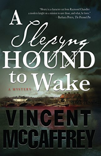 A SLEPYING HOUND TO WAKE: McCaffrey, Vincent