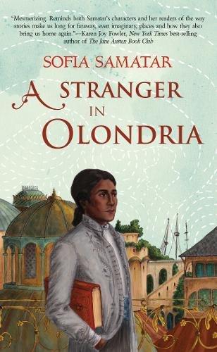 9781931520768: A Stranger in Olondria: a novel