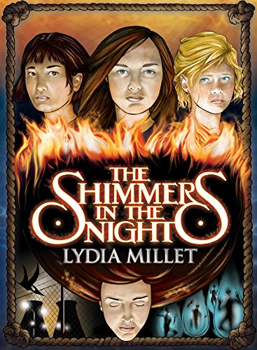 The Shimmers in the Night: A Novel (Dissenters): Millet, Lydia