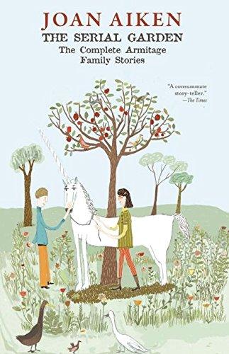 The Serial Garden: Aiken, Joan