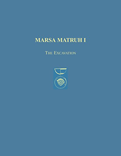 Marsa Matruh I: The Excavation (Prehistoric Monographs) (v. 1) (1931534004) by White, Donald